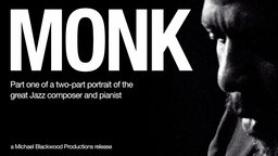 Monk - Theolonious Monk in New York and Atlanta